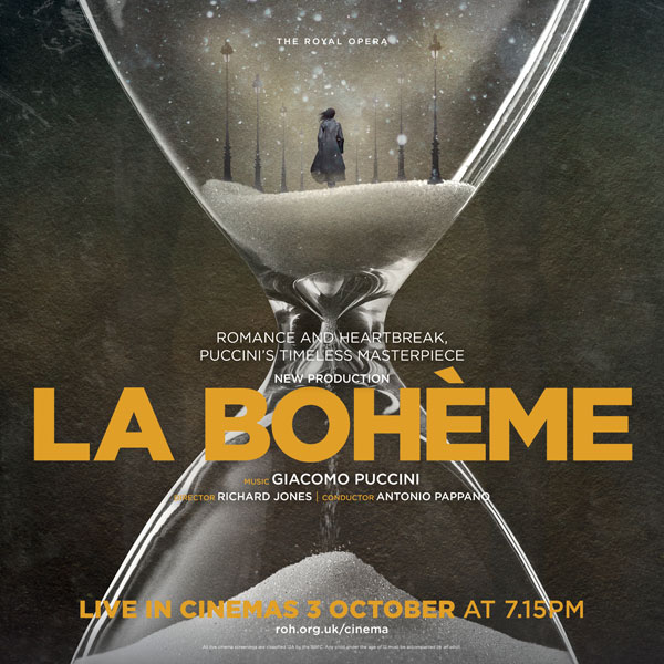 The Royal Opera's New Production Of La Bohème, broadcast live at the Torch Theatre