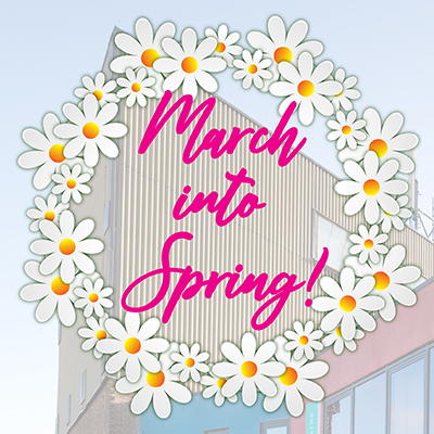 MARCH INTO SPRING WITH THE TORCH THEATRE